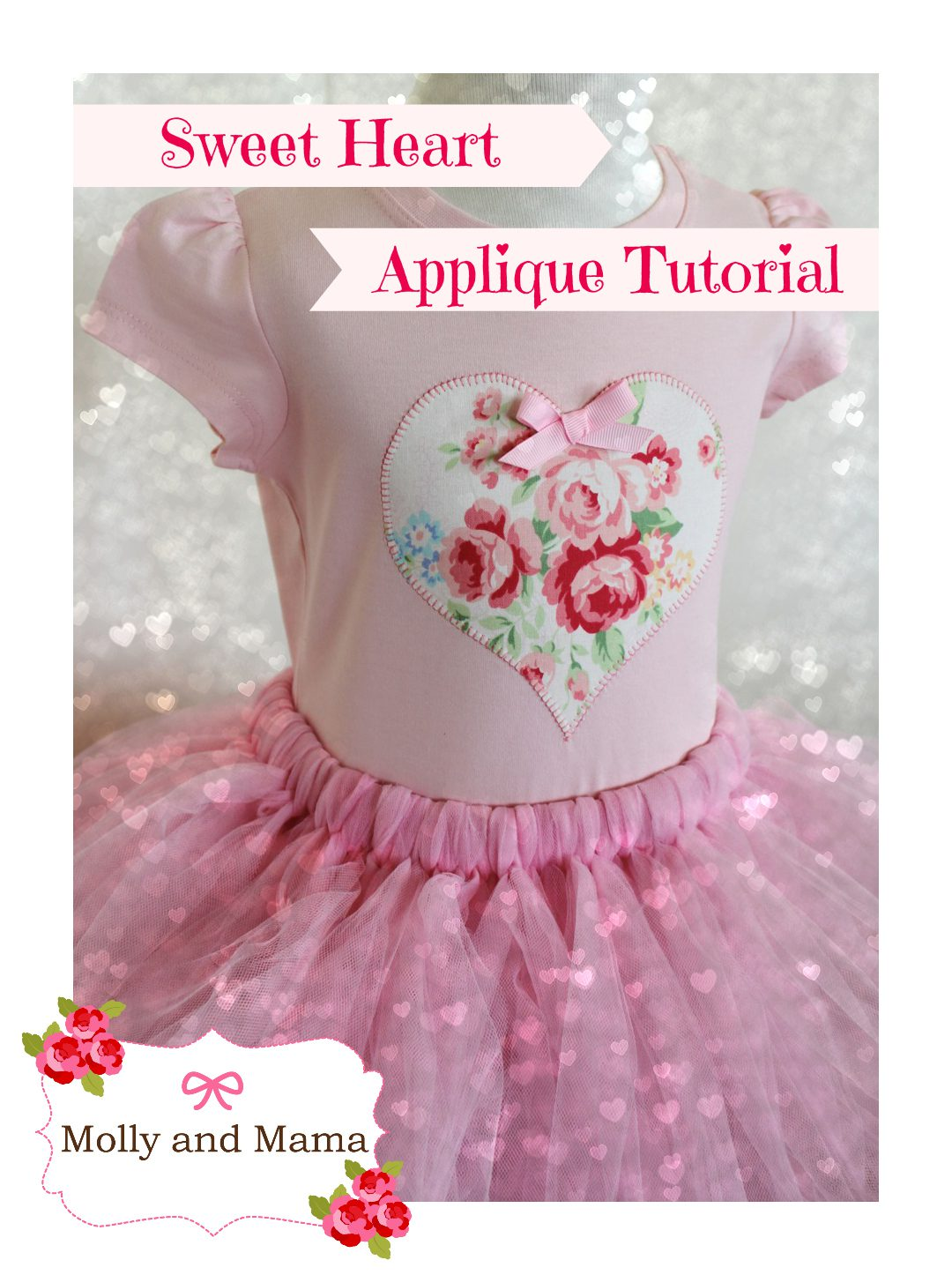 Sweet Heart Applique Tutorial by Molly and Mama