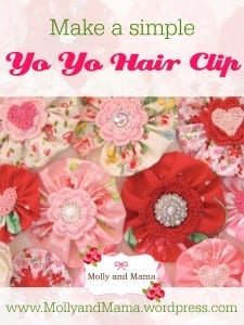 Make a Simple Yo Yo Hair Clip - a beginner's tutorial from Molly and Mama