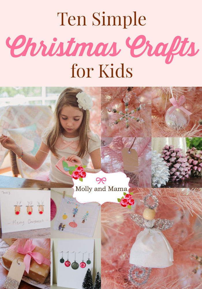 Ten Simple Christmas Crafts for kids - by Molly and Mama