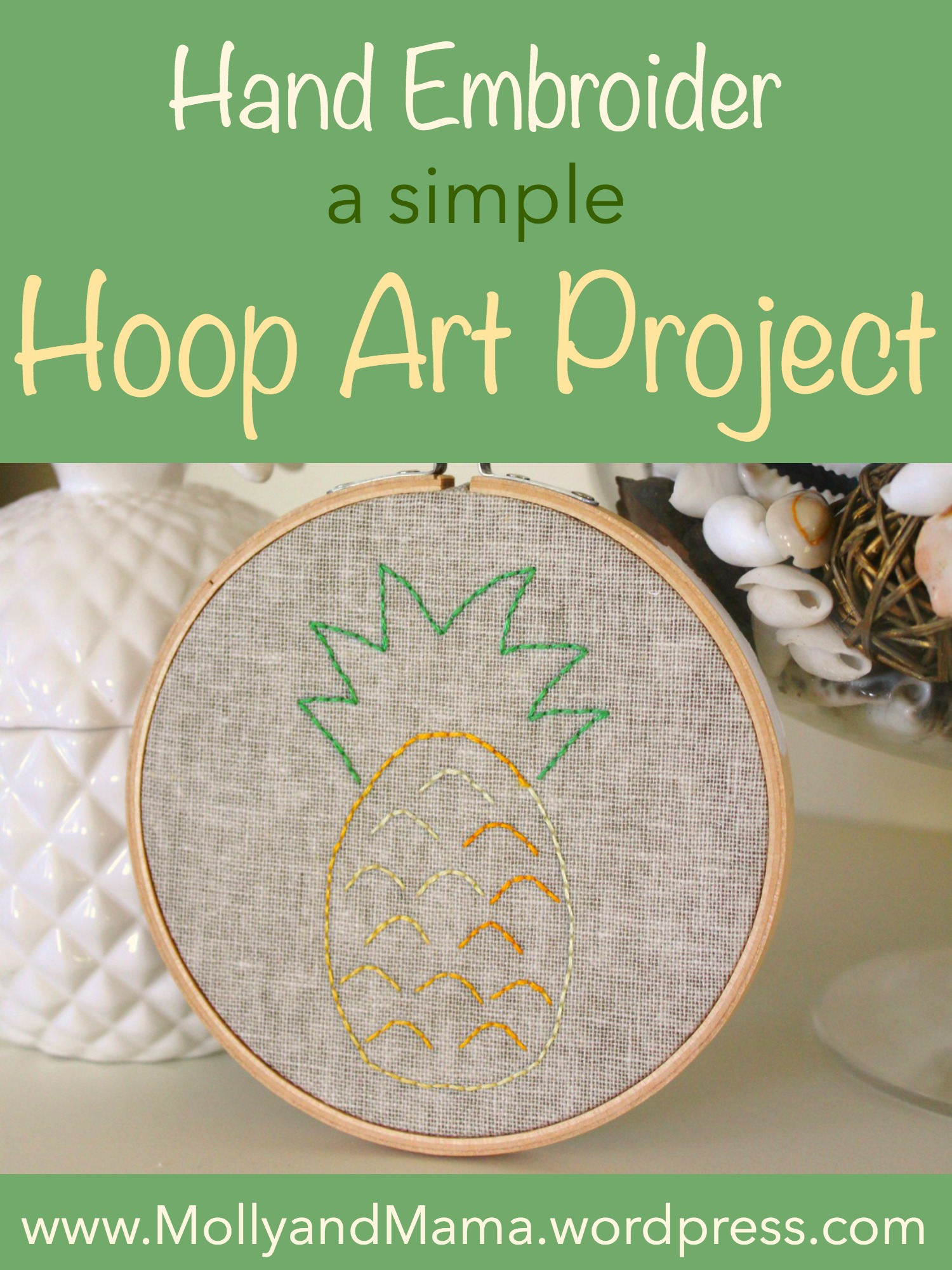 Hand Embroider a simple Hoop Art Project by Molly and Mama