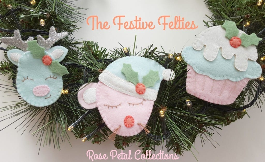 Rose Petal Collection's Festive Felties