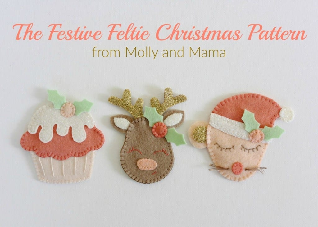 The Festive Feltie Christmas Pattern by Molly and Mama